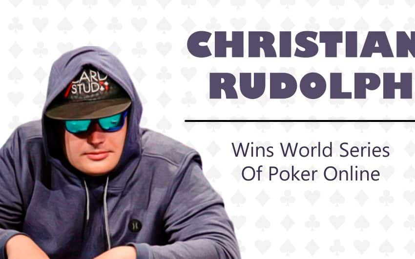 Christian Rudolph Wins 1.8 Million in 2020 WSOP